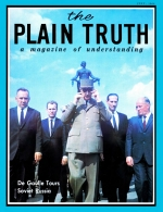 De Gaulle's Mission to Moscow - THE POWER PLAY THAT FAILED Plain Truth Magazine July 1966 Volume: Vol XXXI, No.7 Issue: