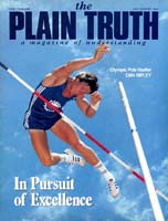 THE OLYMPIC GAMES - Mirror of Mankind Plain Truth Magazine July-August 1984 Volume: Vol 49, No.7 Issue: