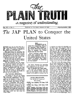 The JAP PLAN to Conquer the United States Plain Truth Magazine August-September 1942 Volume: Vol VII, No.2 Issue: