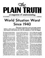 World Situation Worst Since 1940 Plain Truth Magazine August 1950 Volume: Vol XV, No.4 Issue: