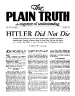 HITLER Did Not Die Plain Truth Magazine August 1952 Volume: Vol XVII, No.2 Issue: