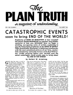 CATASTROPHIC EVENTS soon to bring END OF THE WORLD! Plain Truth Magazine August-September 1954 Volume: Vol XIX, No.7 Issue: