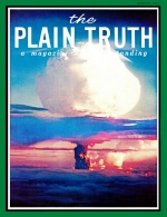 WILL WE EVER LEARN? Plain Truth Magazine August 1965 Volume: Vol XXX, No.8 Issue: