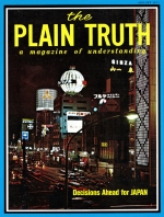 Decisions Ahead for JAPAN Plain Truth Magazine August 1971 Volume: Vol XXXVI, No.8 Issue: