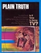 Plain Truth Magazine August 1976 Volume: Vol XLI, No.7 Issue: