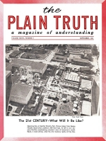 The Autobiography of Herbert W Armstrong - Installment 47 Plain Truth Magazine September 1962 Volume: Vol XXVII, No.9 Issue: