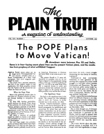 The POPE Plans to Move Vatican! Plain Truth Magazine October 1951 Volume: Vol XVI, No.1 Issue: