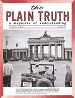 EAST BERLIN to Explode? Plain Truth Magazine October 1961 Volume: Vol XXVI, No.10 Issue:
