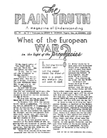 What of the European WAR in the light of the Prophecies Plain Truth Magazine November 1939 Volume: Vol IV, No.5 Issue: