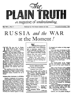 RUSSIA and the WAR at the Moment! Plain Truth Magazine November-December 1943 Volume: Vol VIII, No.2 Issue: