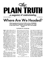 Where Are We Headed? Plain Truth Magazine November 1953 Volume: Vol XVIII, No.6 Issue:
