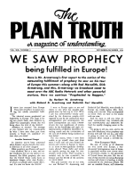 WE SAW PROPHECY being fulfilled in Europe! Plain Truth Magazine November-December 1954 Volume: Vol XIX, No.9 Issue: