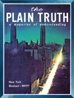 THE BIG BLACKOUT - OUR FRAGILE SOCIETY! Plain Truth Magazine December 1965 Volume: Vol XXX, No.12 Issue: