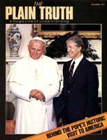 WHAT IS THE TRUE GOSPEL? Plain Truth Magazine December 1979 Volume: Vol 44, No.10 Issue: ISSN 0032-0420
