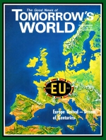 Bible Prophecy Foretells - A STRONG UNITED EUROPE Tomorrow's World Magazine February 1970 Volume: Vol II, No. 2