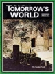 Tomorrow's World Magazine March 1972 Volume: Vol IV, No. 3