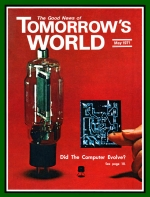 Modern Technology In God's Service Tomorrow's World Magazine May 1971 Volume: Vol III, No. 05