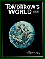 The Bible - Superstition or True Science? Tomorrow's World Magazine September 1969 Volume: Vol I, No. 4