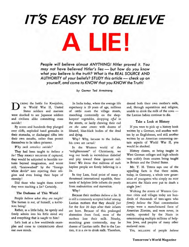 It's Easy to Believe a Lie!