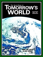 Are You Watching? Tomorrow's World Magazine September 1971 Volume: Vol III, No. 09