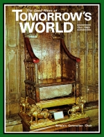 The Astounding Truth Behind the World's Oldest Throne Tomorrow's World Magazine October 1969 Volume: Vol I, No. 5