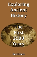 Exploring Ancient History - The First 2500 Years