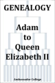 Genealogy - Adam to Queen Elizabeth II
