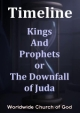 Timeline: 8. Kings And Prophets or The Downfall of Juda
