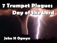 Listen to  7 Trumpet Plagues - Day of the Lord