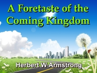Listen to  A Foretaste of the Coming Kingdom