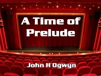 Listen to  A Time of Prelude