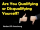 Are You Qualifying or Disqualifying Yourself?