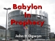 Babylon In Prophecy