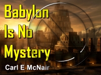 Listen to  Babylon Is No Mystery