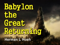 Listen to  Babylon the Great Returning