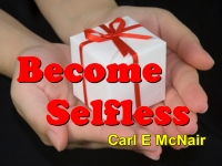Become Selfless