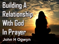 Listen to  Building A Relationship With God In Prayer