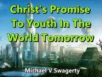 Listen to  Christ's Promise To Youth In The World Tomorrow