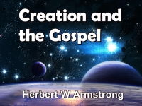 Listen to  Creation And The Gospel