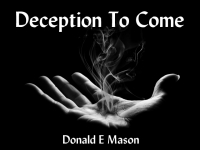 Listen to  Deception To Come