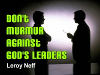 Listen to  Don't Murmur Against God's Leaders