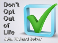 Listen to  Don't Opt Out of Life