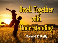Listen to  Dwell Together With Understanding