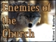 Enemies of the Church