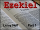 Ezekiel - Part 1
