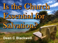 Listen to  Is the Church Essential for Salvation?