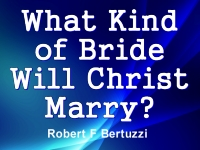 Listen to  What Kind of Bride Will Christ Marry?