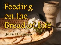 Listen to  Feeding on the Bread of Life