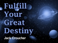 Listen to  Fulfill Your Great Destiny