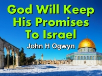 Listen to  God Will Keep His Promises To Israel